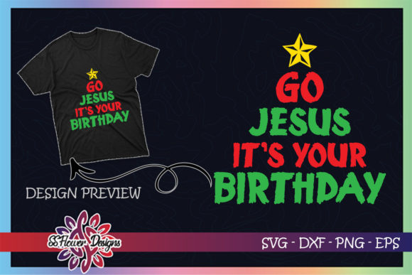 Distressed Go Jesus Its Your Birthday Graphic Print Templates By ssflower