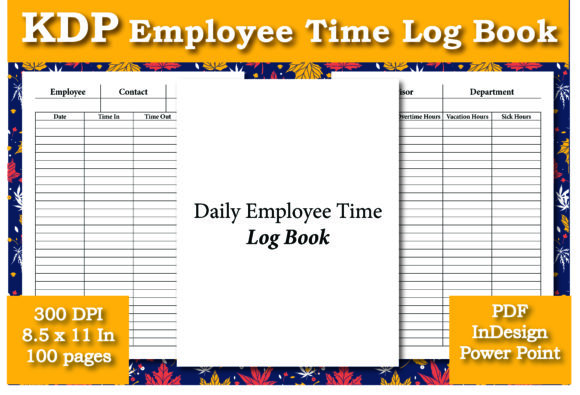 Print on Demand: KDP Daily Employee Time Log Book Graphic KDP Interiors By Ivana Prue