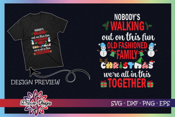 Nobody's Walking out Christmas Graphic Print Templates By ssflower