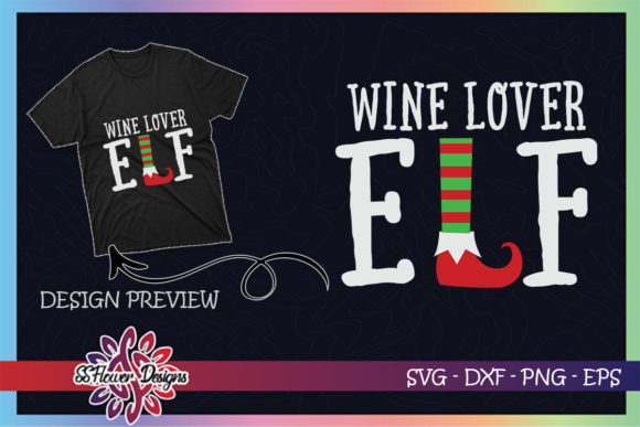 Wine Lover ELF Christmas Graphic Print Templates By ssflower