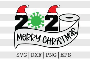 2020 Merry Christmas SVG Graphic Crafts By spoonyprint