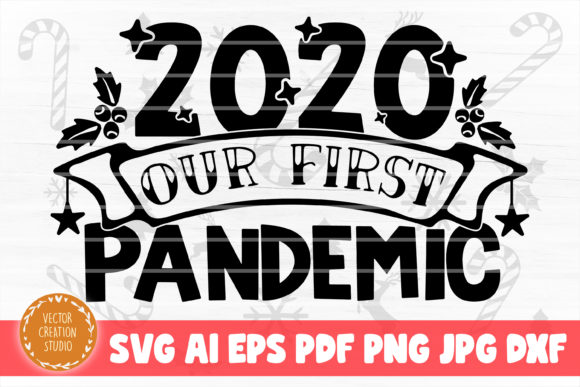 Print on Demand: Our First Pandemic Christmas 2020 Graphic Crafts By VectorCreationStudio