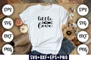 Print on Demand: Baby Funny : Little Love Graphic Print Templates By Design_store