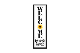 Sunflower Vertical Porch Sign Farm & Country Craft Cut File By Creative Fabrica Crafts