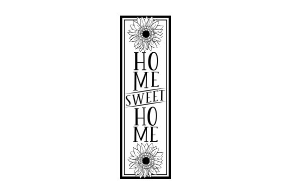 Sunflower Vertical Porch Sign Cut File Download