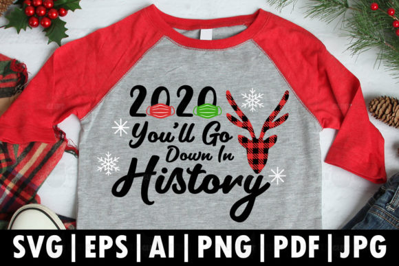 2020, You'll Go Down in History Graphic Crafts By Glint Design