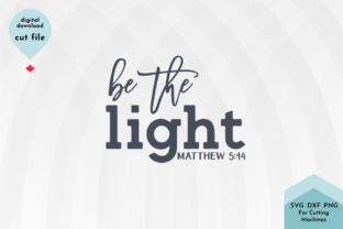Print on Demand: Be the Light Christian Svg Cut File Graphic Crafts By Lettershapes