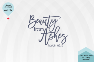 Print on Demand: Beauty from Ashes Christian Svg Cut File Graphic Crafts By Lettershapes