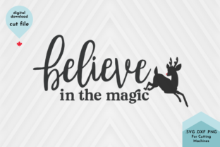 Print on Demand: Believe in the Magic Svg, Christmas Graphic Crafts By Lettershapes