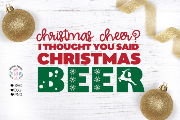 Christmas Cheer? Funny Christmas Svg Graphic Crafts By GraphicHouseDesign