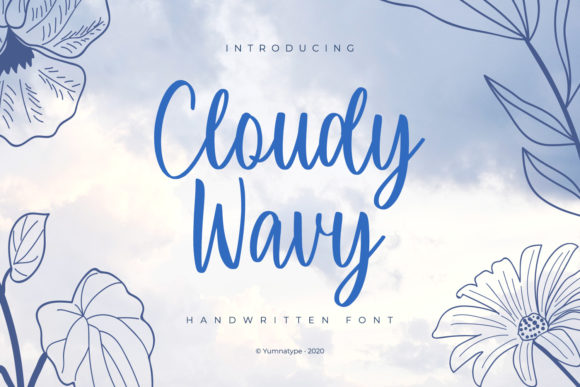 Print on Demand: Cloudy Wavy Script & Handwritten Font By Yumna_Type