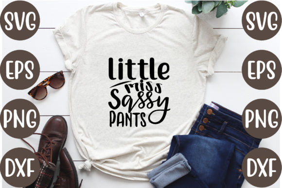 Little Miss Sassy Pants Graphic Crafts By creative store.net