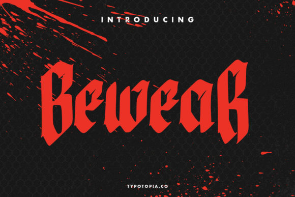 Print on Demand: Bewear Blackletter Font By typotopia