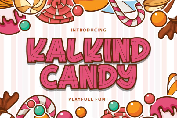 Print on Demand: Kalkind Candy Display Font By Typefar