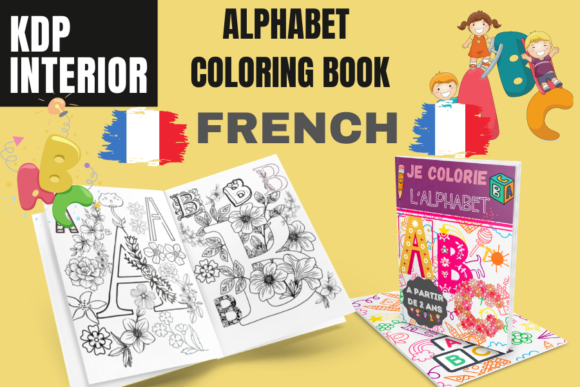 ALPHABET COLORING BOOK | FRENCH Version Graphic KDP Interiors By Piqui Designs