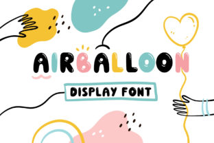 Print on Demand: Airballoon Display Font By Juliya Kochkanyan