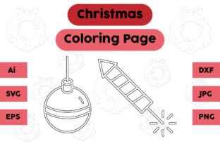 Christmas Coloring Page Firecracker Set Graphic Coloring Pages & Books Kids By isalsemarang