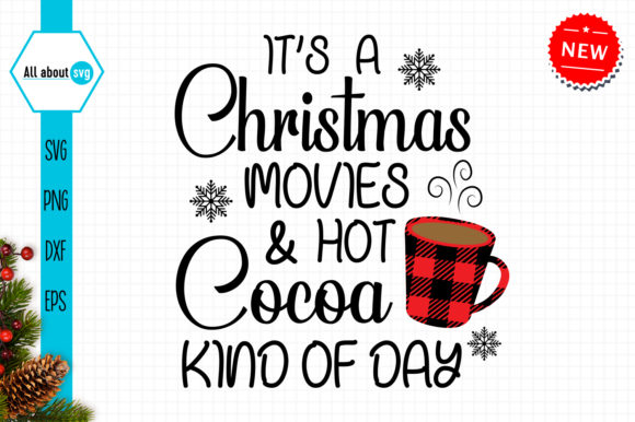 Christmas Movies and Hot Cocoa Svg Graphic Crafts By All About Svg