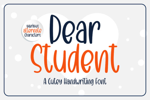 Print on Demand: Dear Student Script & Handwritten Font By BitongType
