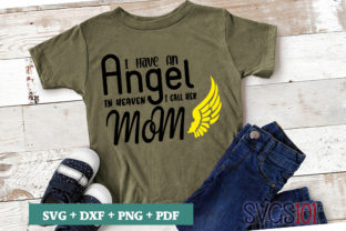 I Have an Angel in Heaven SVG Graphic Illustrations By svgs101