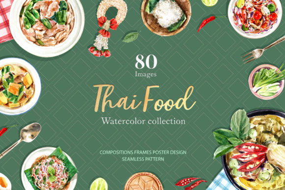 Thai Food Dishes Watercolor Graphic Illustrations By WatercolorEps