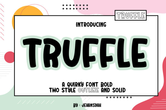 Print on Demand: Truffle Display Font By jehansyah251
