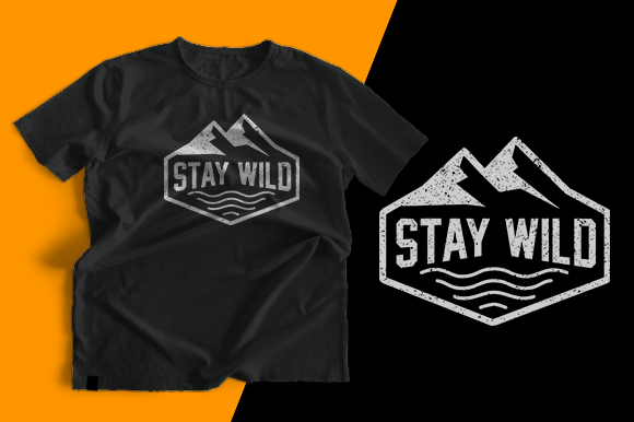 T-shirt Design - Stay Wild Graphic Print Templates By cithu09