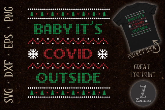 Print on Demand: Baby Its COVID Outside Christmas Sweater Graphic Print Templates By Zemira