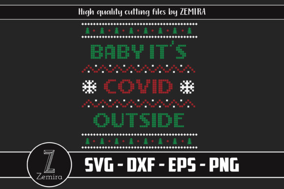 Baby Its COVID Outside Christmas Sweater Graphic Download