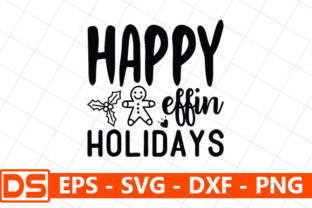 Print on Demand: Happy Effin Holidays Graphic Print Templates By Design Store