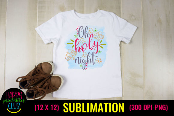 Oh Holy Night Christmas Sublimation Graphic Crafts By Happy Printables Club