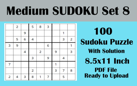 Sudoku Puzzle 100 MEDIUM 8.5x11 Volume 8 Graphic KDP Interiors By Seven Elephant