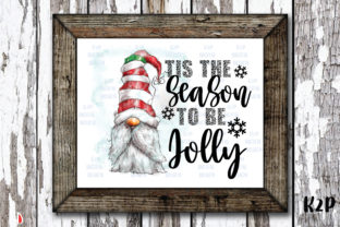 Print on Demand: Tis This Season to Be Jolly Gnome Graphic Illustrations By KtwoP