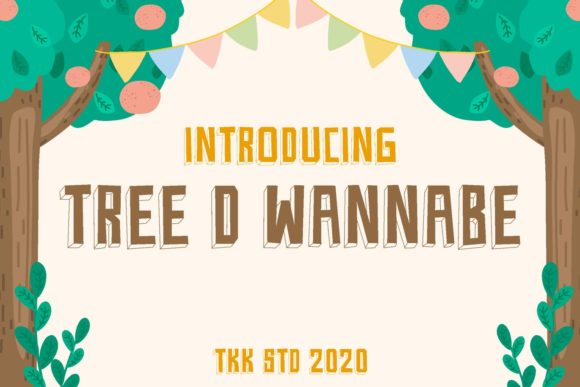 Print on Demand: Tree D Wannabe Display Font By tokokoo.studio