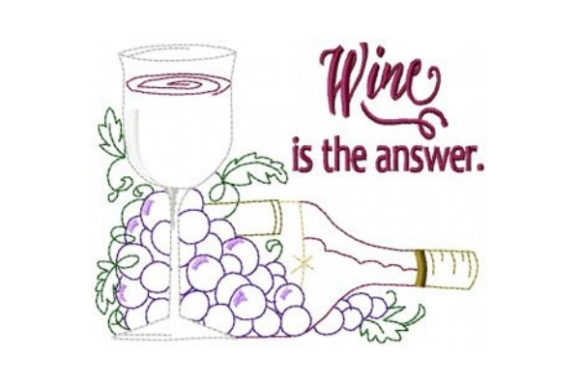 Wine is the Answer Embroidery