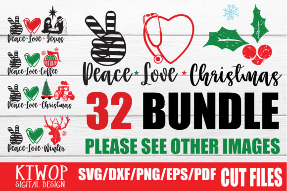 Print on Demand: 32 Peace Love Christmas Bundle Graphic Crafts By KtwoP