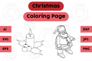 Christmas Coloring Page Candle Santa Set Graphic Coloring Pages & Books Kids By isalsemarang