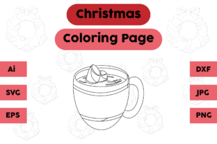 Christmas Coloring Page - Tea Cup Graphic Coloring Pages & Books Kids By isalsemarang