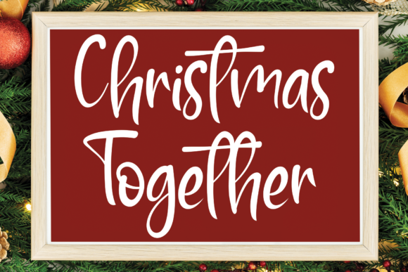 Print on Demand: Christmas Together Script & Handwritten Font By flowerletter