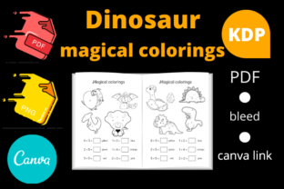 Print on Demand: Dinosaur Magical Colorings for Kids Graphic KDP Interiors By Dunkyshot