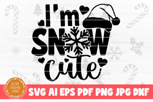Print on Demand: I'm Snow Cute Christmas SVG Cut File Graphic Crafts By VectorCreationStudio