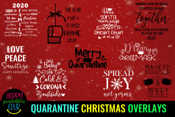 Quarantine Christmas Quotes Overlays Graphic Illustrations By Happy Printables Club