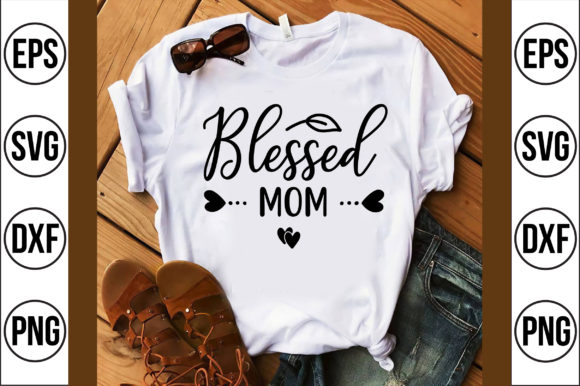 Blessed Mom Graphic Crafts By Craft Store