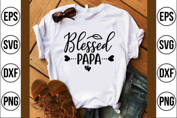 Blessed Papa Graphic Crafts By Craft Store