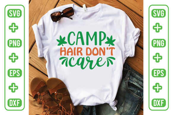 Camp Hair Don't Care Graphic Crafts By Printable Store