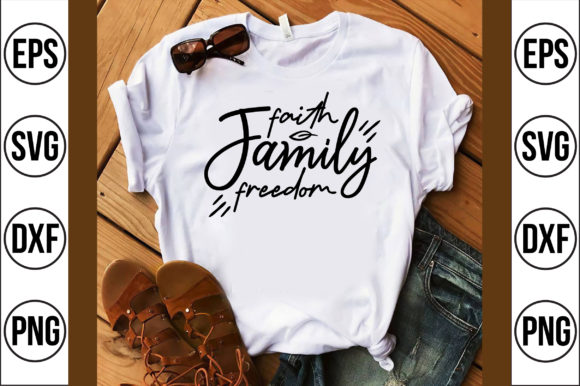 Faith Family Freedom Graphic Crafts By Craft Store