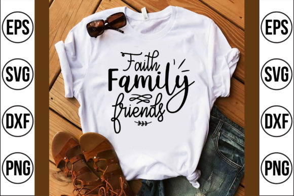 Faith Family Friends Graphic Crafts By Craft Store