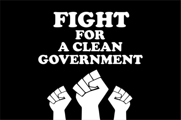 Fight for a Clean Government Poster Graphic Graphic Templates By Ardwork