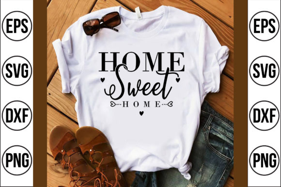 Home Sweet Home Graphic Crafts By Craft Store