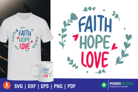 Faith Hope Love, Bible Verse SVG Graphic Crafts By PowerVECTOR